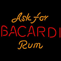 Bacardi Ask For Rum Sign Enseigne Néon