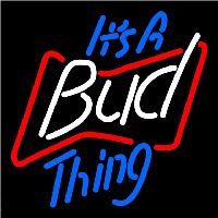 Budweiser Its A Bud Thing Beer Sign Enseigne Néon