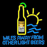 Corona Light Miles Away From Other s Beer Sign Enseigne Néon