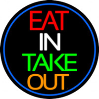 Eat In Take Out Oval With Blue Border Enseigne Néon