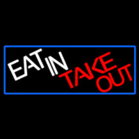 Eat In Take Out With Red Border Enseigne Néon