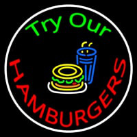 Try Our Hamburgers Circle Enseigne Néon
