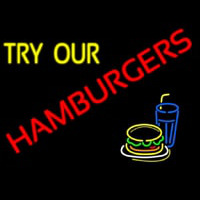 Try Our Hamburgers Enseigne Néon