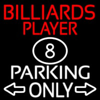 Billiards Player Parking Only Enseigne Néon